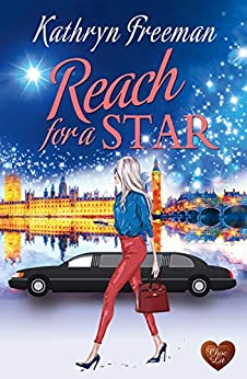 Reach for a Star by [Kathryn Freeman]