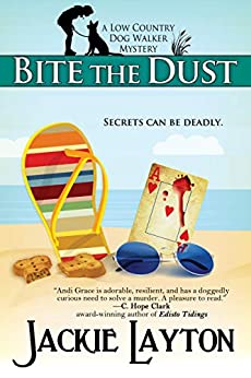 Bite the Dust: A Low Country Dog Walker Mystery by [Jackie Layton]