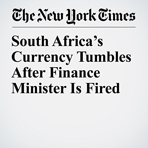 South Africa's Currency Tumbles After Finance Minister Is Fired audiobook cover art