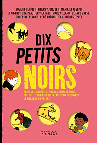 Dix petits noirs (GRAND FT SYROS) (French Edition)