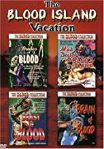 The Blood Island Vacation: (Brides of Blood / The Mad Doctor of Blood Island / Beast of Blood / Brain of Blood)