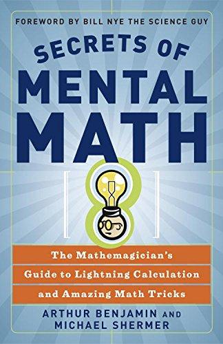 Secrets of Mental Math: The Mathemagician