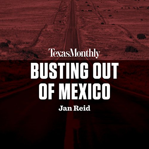 Busting Out of Mexico audiobook cover art