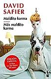 Maldito karma + Más maldito karma (Colección especial 2019) (Spanish Edition)