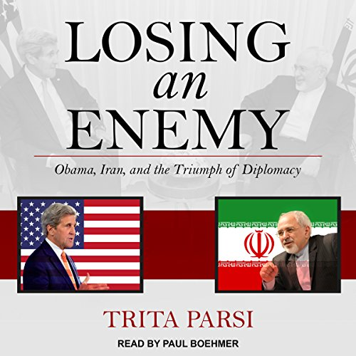 Losing an Enemy Audiobook By Trita Parsi cover art
