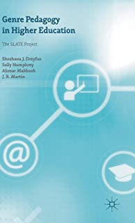 Genre Pedagogy in Higher Education: The SLATE Project
