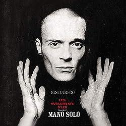 Histoires - Les Hurlements d'Léo chantent Mano Solo (+CD Live)