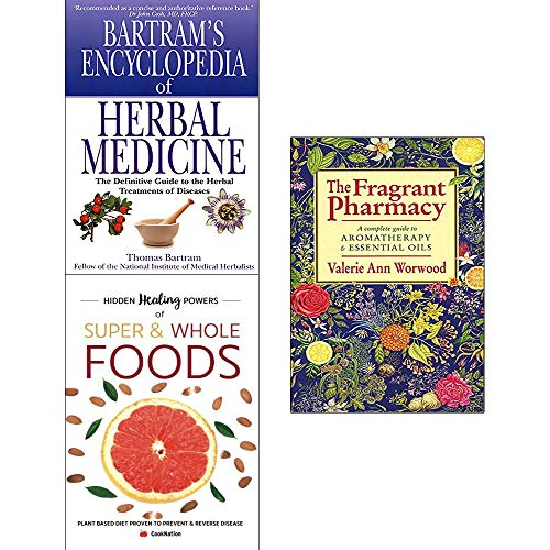 Fragrant pharmacy, encyclopedia of herbal medicine, hidden healing powers of super & whole foods 3 books collection set