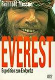Everest. Expedition zum Endpunkt - Reinhold Messner