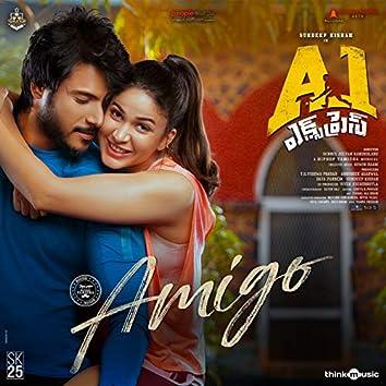 """Amigo (From """"A1 Express"""")"""