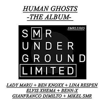 Human Ghosts - The Album -