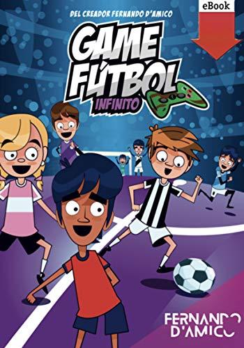 Game Fútbol 1: Infinito (Spanish Edition)