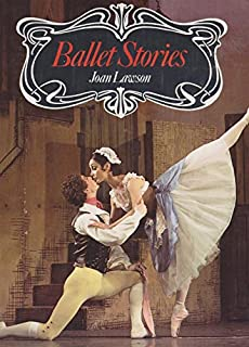 Ballet Stories: Great Classical and Modern Ballets