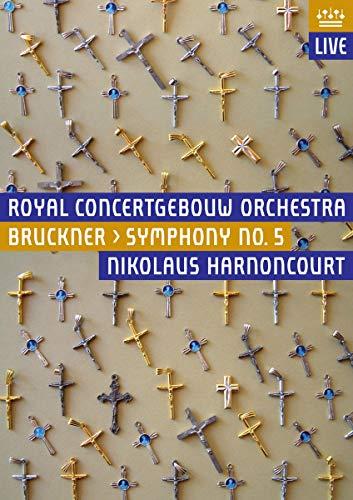 Anton Bruckner: Symphonie Nr. 5 (Harnoncourt, RCO) [DVD]