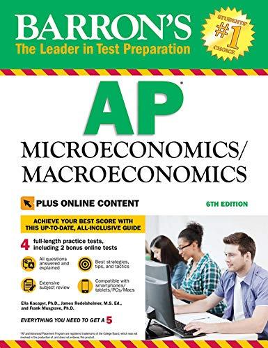 Barron's AP Microeconomics/Macroeconomics, 6th Edition: with Bonus Online...