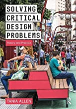 Solving Critical Design Problems: Theory and Practice