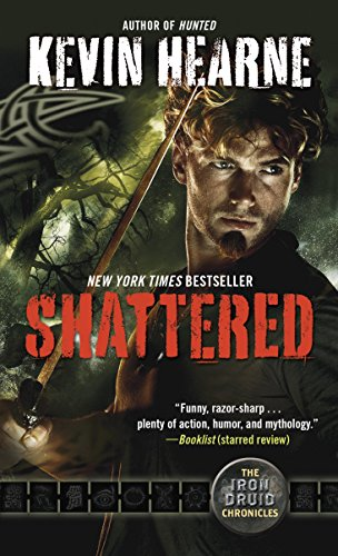 Shattered: The Iron Druid Chronicles, Book Seven (English Edition)