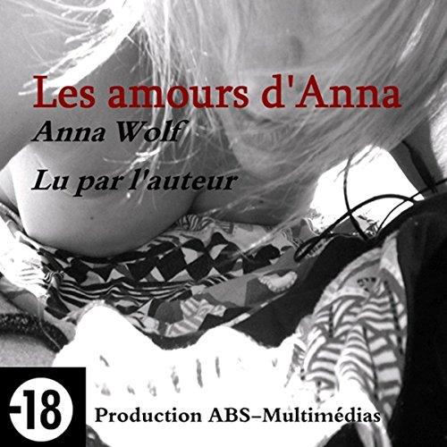 Couverture de Les amours d'Anna (Les errances d'Anna 2)