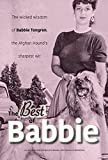 The Best of Babbie: The Wicked Wisdom of Babbie Tongren, the Afghan Hound's Greatest Wit (English Edition)