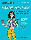 Mon cahier Minceur zéro sucre