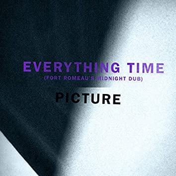 Everything Time (Fort Romeau's Midnight Dub)