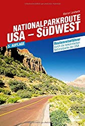 Nationalparkroute USA Südwest