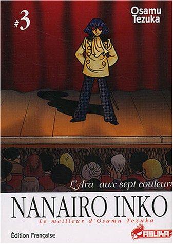 Nanairo Inko, Tome 3 : L'Ara au sept couleurs
