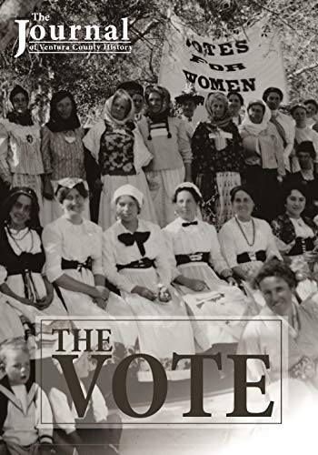 The Vote: Journal of Ventura County History (English Edition)