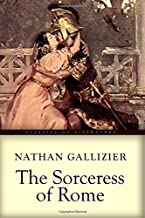 The Sorceress of Rome: Illustrated