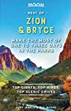 Moon Best of Zion & Bryce: Make the Most of One to...