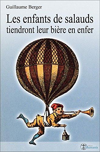 Les enfants de salauds tiendront leur bière en enfer (French Edition)