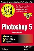 ACE Photoshop 5 Exam Cram: Exam: 9A0-006