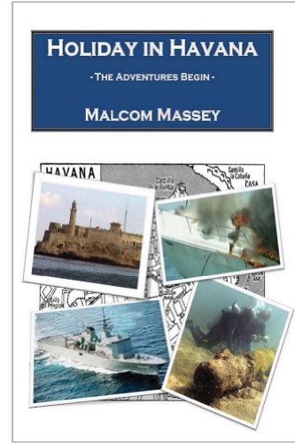 Book: Holiday in Havana - The Adventures Begin (The Martin Culver Series) by Malcom Massey