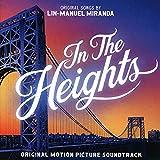 In the Heights: Original Motion Picture Soundtrack von Lin‐Manuel Miranda