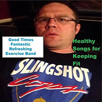 Healthy Songs for Keeping Fit
