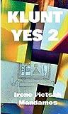KLUNT YES 2 (German Edition)