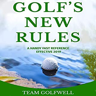 Golf's New Rules: A Handy Fast Reference Effective 2019 cover art