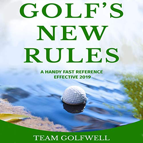 『Golf's New Rules: A Handy Fast Reference Effective 2019』のカバーアート