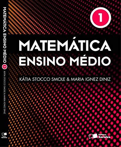Matemática - Ensino médio - Volume 1