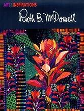 Art & Inspirations: Ruth B. McDowell (Art and Inspirations Series)