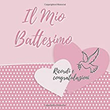 Il Mio Battesimo: Libro degli Ospiti per il Bambino e i Genitori Felici I Vintage Rosa I Il mio Battesimo Decorazioni I Pe...