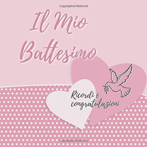 Il Mio Battesimo: Libro degli Ospiti per il Bambino e i Genitori Felici I Vintage Rosa I Il mio Battesimo Decorazioni I Per 30 Ospiti I Per Messaggi e Foto I Idea Regalo per il Figlioccio o Nipote