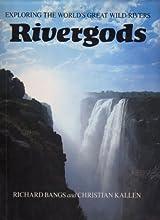 Rivergods: Exploring the World
