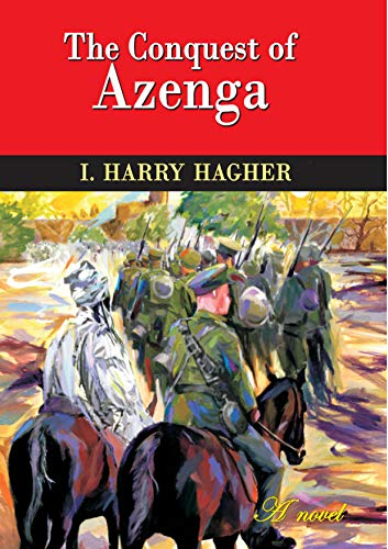 The Conquest of Azenga, now on Amazon