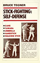 Stick Fighting: Self-Defense