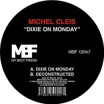 Dixie on Monday