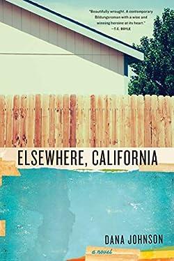 Elsewhere, California: A Novel