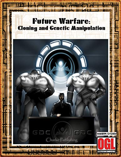 Future Warefare: Cloning and Genetic Manipulation (English Edition)