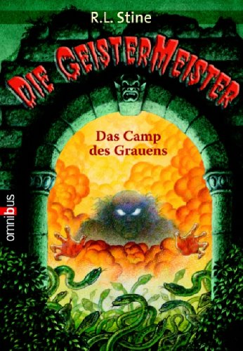 Die Geistermeister 04. Camp des Grauens.