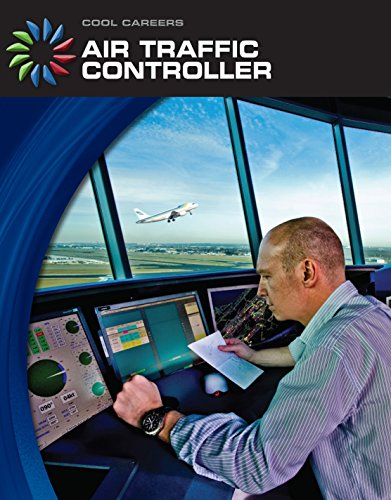 Air Traffic Controller (21st Century Skills Library: Cool Careers) (English Edition)